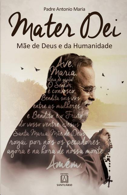 MATER DEI: MAE DE DEUS E DA HUMANIDADE