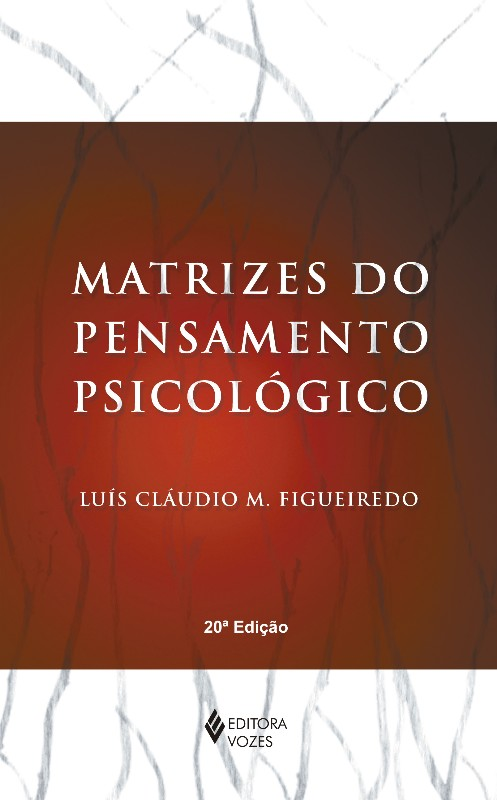 MATRIZES DO PENSAMENTO PSICOLÓGICO