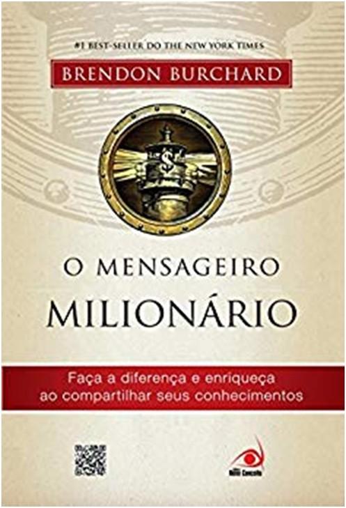 MENSAGEIRO MILIONARIO, O