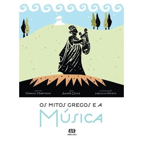 MITOS GREGOS E A MUSICA, OS