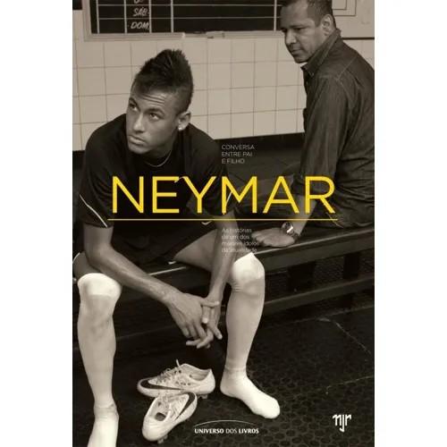 NEYMAR - CONVERSA ENTRE PAI E FILHO