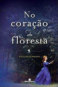 NO CORACAO DA FLORESTA - VOL. 2 - SERIE: O POVO DAS ARVORES