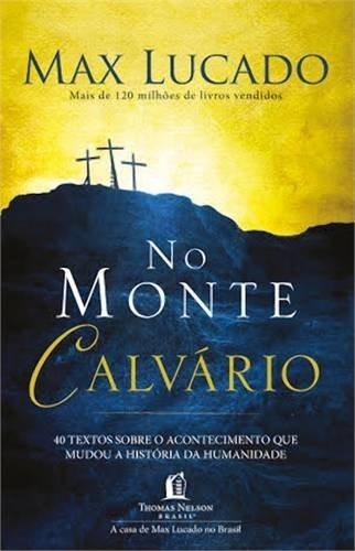 NO MONTE CALVÁRIO