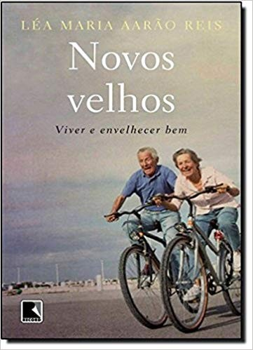 NOVOS VELHOS - VIVER E ENVELHECER BEM