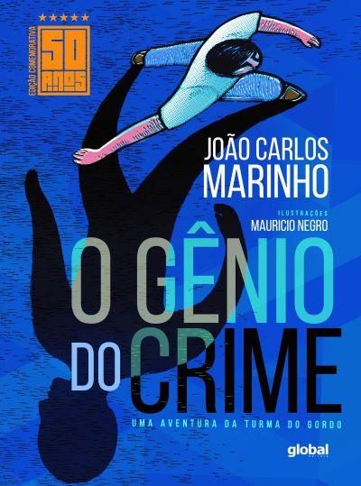 O GÊNIO DO CRIME - EDIÇÃO COMEMORATIVA DE 50 ANOS