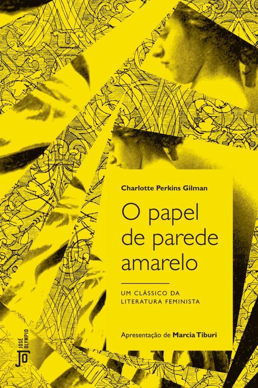 O PAPEL DE PAREDE AMARELO