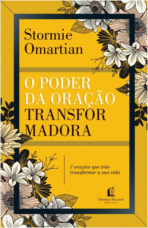 O PODER DA ORAÇÃO TRANSFORMADORA - REPACK