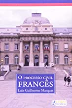 O PROCESSO CIVIL FRANCÊS