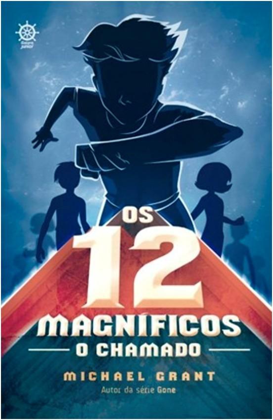 OS 12 MAGNÍFICOS: O CHAMADO (VOL. 1)