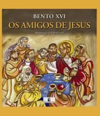 OS AMIGOS DE JESUS