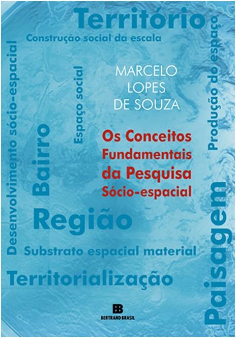 OS CONCEITOS FUNDAMENTAIS DA PESQUISA SÓCIO-ESPACIAL