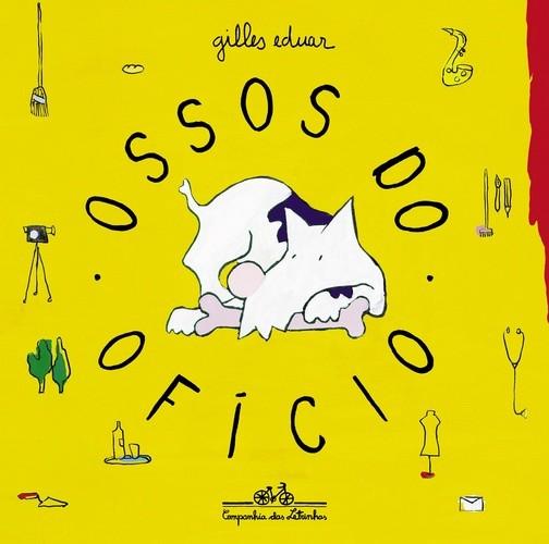 OSSOS DO OFICIO