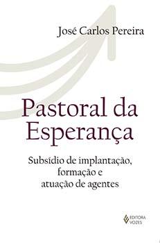 PASTORAL DA ESPERANÇA