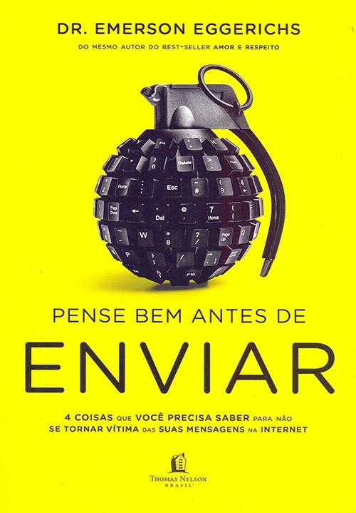 PENSE BEM ANTES DE ENVIAR - 4 COISAS QUE VOCE PRECISA SABER PARA NAO SE TOR
