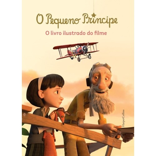 PEQUENO PRINCIPE, O - O LIVRO ILUSTRADO DO FILME