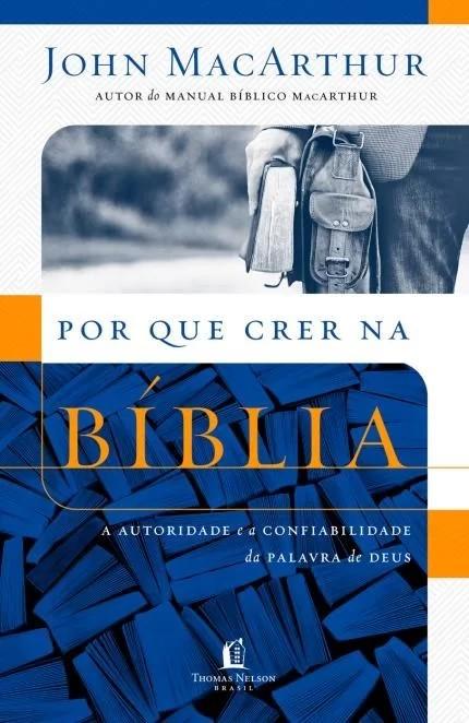 POR QUE CRER NA BIBLIA