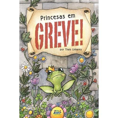 PRINCESAS EM GREVE!