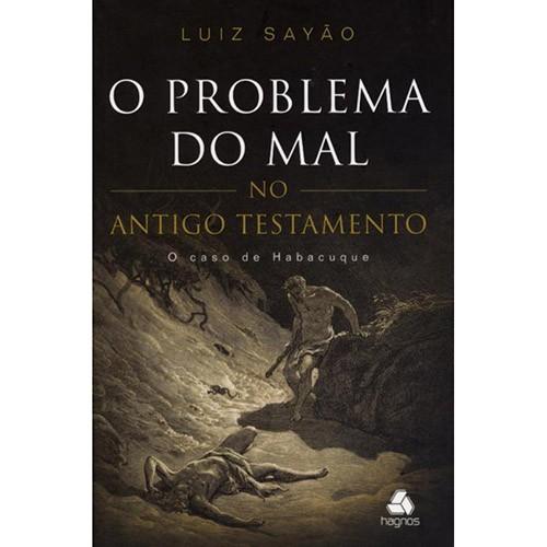 PROBLEMA DO MAL NO ANTIGO TESTAMENTO, O