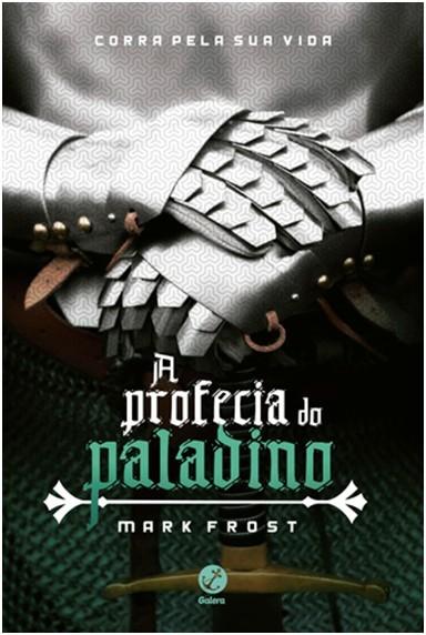 PROFECIA DO PALADINO, O