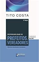 RESPONSABILIDADE DE PREFEITOS, VEREADORES