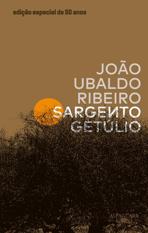 SARGENTO GETULIO - EDICAO ESPECIAL DE 50 ANOS