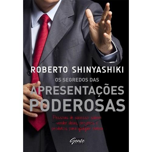 SEGREDOS DAS APRESENTACOES PODEROSAS, OS - PESSOAS DE SUCESSO SABEM VENDE