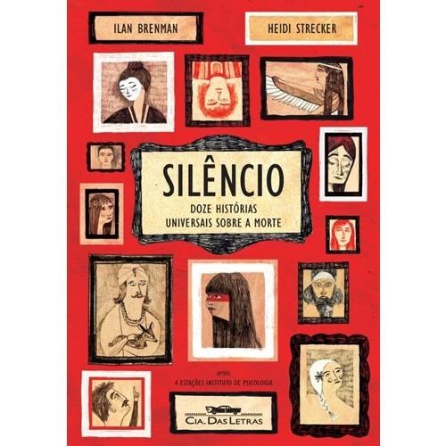 SILENCIO - DOZE HISTORIAS UNIVERSAIS SOBRE A MORTE