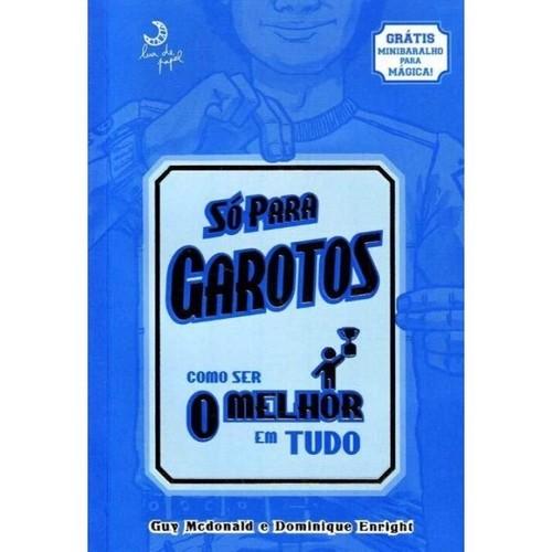 SO PARA GAROTOS - COMO SER O MELHOR EM TUDO