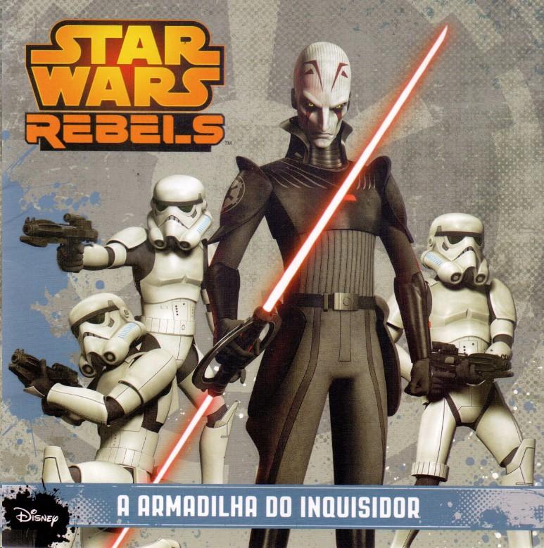 STAR WARS REBELS: A ARMADILHA DO INQUISIDOR