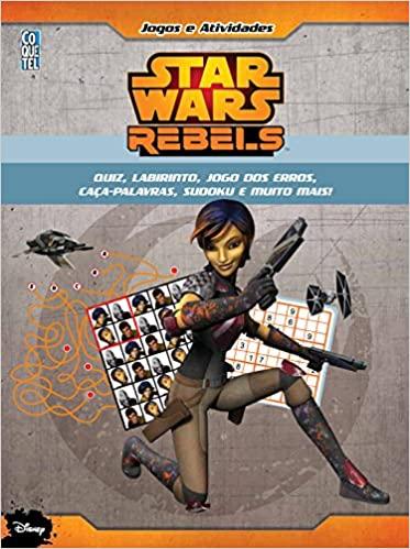 STAR WARS REBELS: JOGOS E ATIVIDADES
