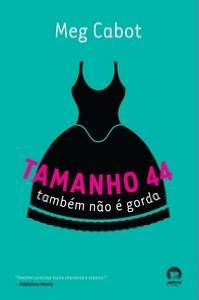 TAMANHO 44 TAMBÉM NÃO É GORDA (VOL. 2 HEATHER WELLS)