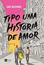 TIPO UMA HISTÓRIA DE AMOR