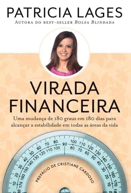 VIRADA FINANCEIRA - UMA MUDANCA DE 180 GRAUS EM 180 DIAS PARA ALCANCAR A ES