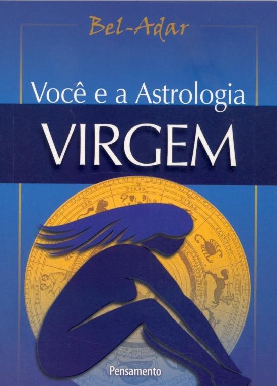Voce e a Astrologia Virgem