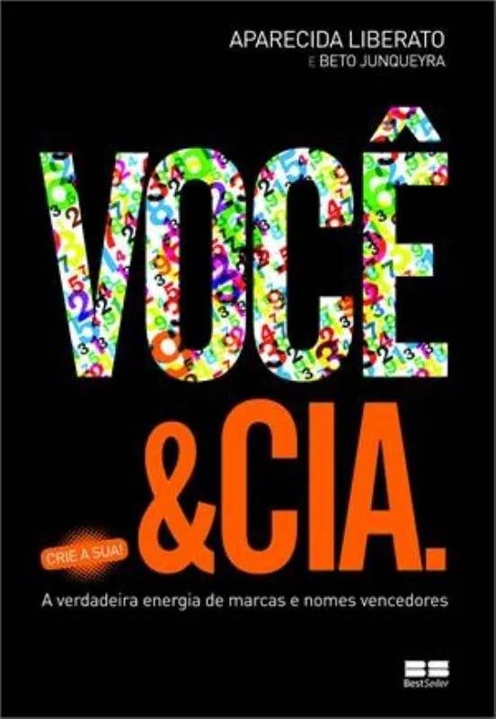 VOCÊ E CIA: A VERDADEIRA ENERGIA DE MARCAS E NOMES VENCEDORES