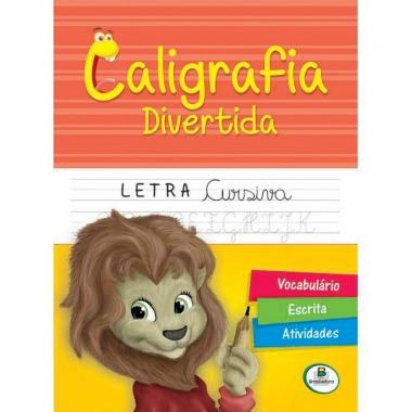 Caligrafia Divertida Letra Cursiva - Todolivro