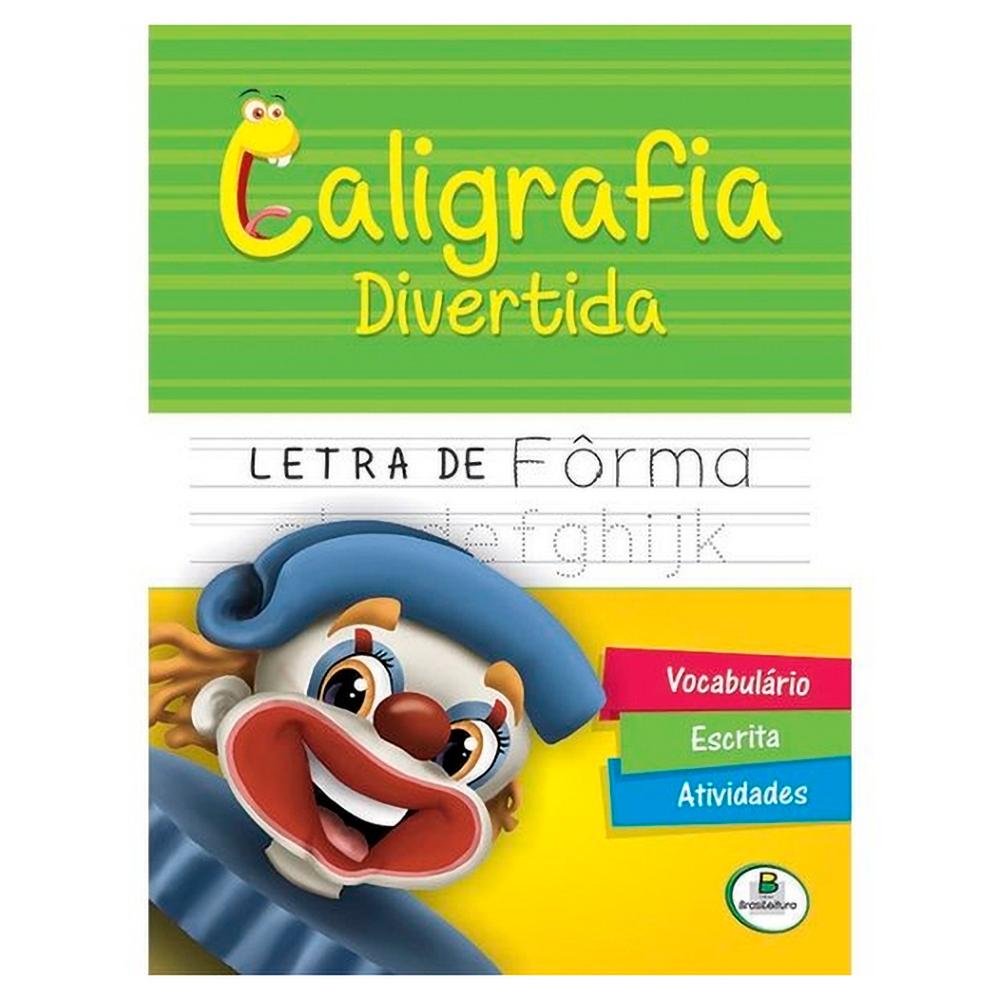 Caligrafia Divertida Letra Fôrma Todolivro