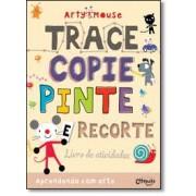 Livro de Atividades Arty Mouse Trace, Copie, Pinte e Recorte