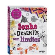 Livro de Desenho e Pintura Sonhe e Desenhe sem Limites