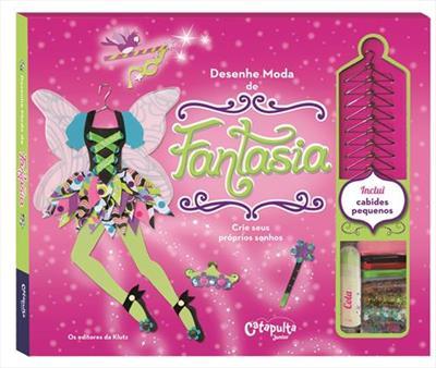 Livro Desenhe Moda de Fantasia