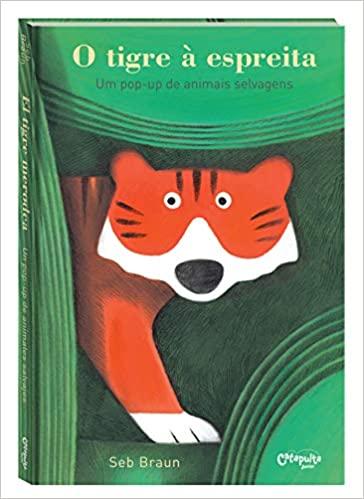 Livro Infantil O Tigre à Espreita Um pop-up de Animais Selvagens