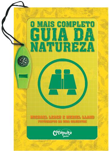Livro O Mais Completo Guia da Natureza Livro Educativo de Aventura