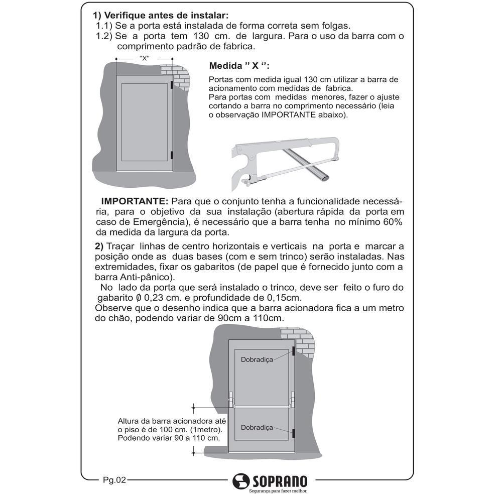 Barra Anti Pânico Porta de 1 Folha sem Fechadura Touch Soprano