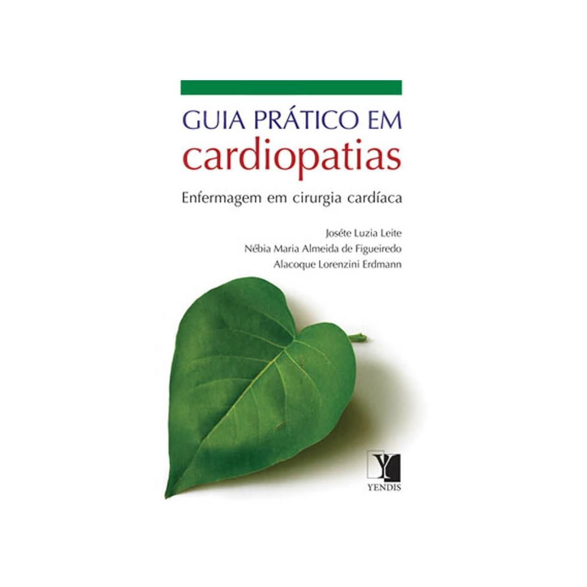 Livro - Guia prático em cardiopatias: enfermagem em cirurgia cardíaca