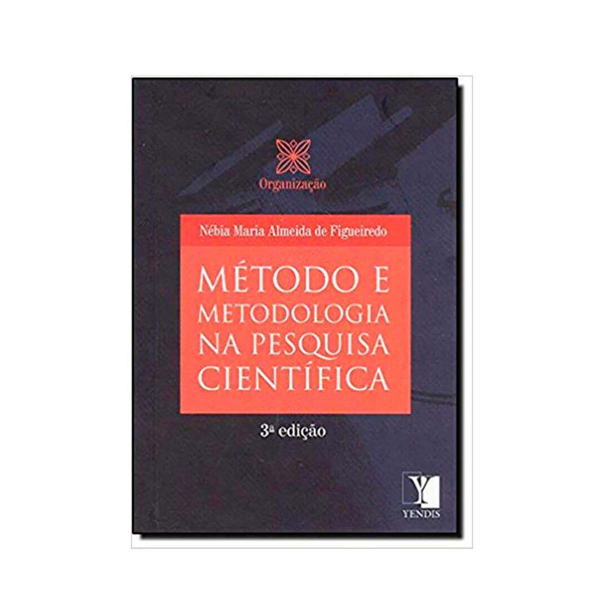 Livro - Metodo e metodologia na pesquisa cientifica