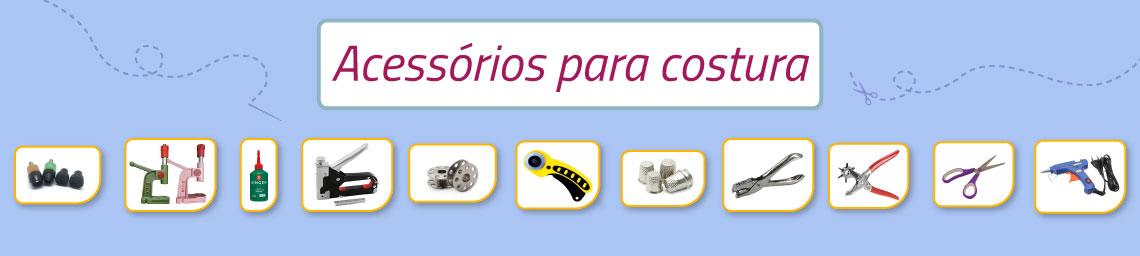 conheça nossa linha completa de aviamentos e acessórios para costura