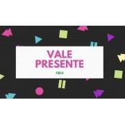 VALE PRESENTE PRESENTE R$50 DIV