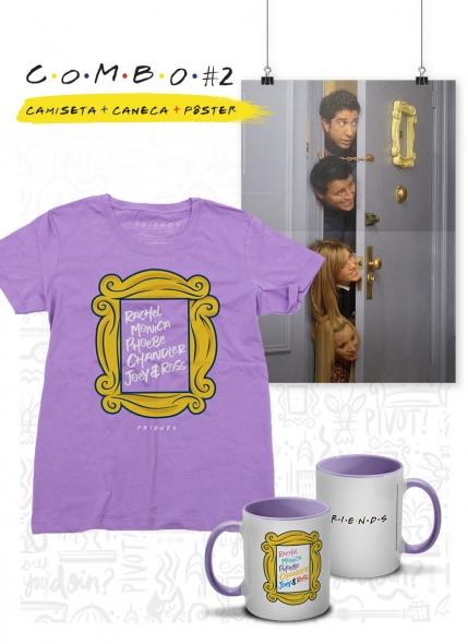 Combo Feminino Friends Moldura Nomes Camiseta + Caneca + Pôster
