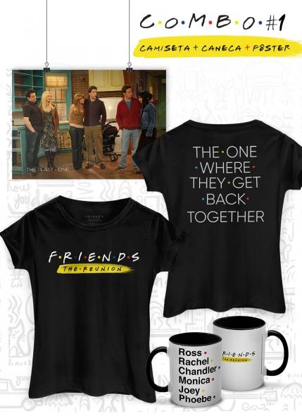 Combo Feminino Friends The Reunion Camiseta + Caneca + Pôster