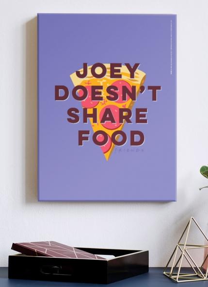 Quadro Friends Joey Não Compartilha Comida